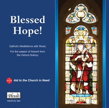 Blessed Hope! Catholic Meditations with Music for the Season of Advent