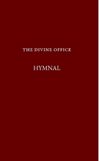 The Divine Office Hymnal